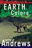Andrews, Sarah: Earth Colors (Em Hansen Mysteries)