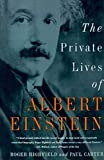Carter, Paul: Private Lives of Albert Einstein