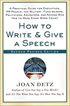 How to Write and Give a Speech, Second…