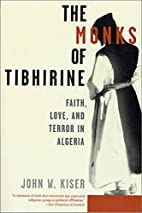 The Monks of Tibhirine: Faith, Love, and…