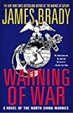 Brady, James: Warning of War