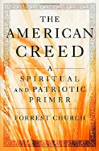 The American Creed: A Spiritual and…