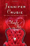 Crusie, Jennifer: Maybe This Time