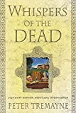 Tremayne, Peter: Whispers of the Dead: Fifteen Sister Fidelma Mysteries