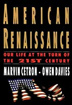 American Renaissance: Our Life at the Turn…