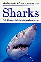 Sharks: A Golden Guide from St. Martin's…