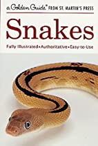 Snakes: A Golden Guide from St. Martin's…