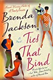 Jackson, Brenda: Ties That Bind: A Novel