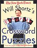Shortz, Will: Will Shortz's Favorite Crossword Puzzles from the Pages of The New York Times