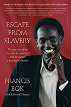 Escape from Slavery: The True Story of My…
