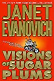 Evanovich, Janet: Visions of Sugar Plums