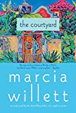 Willett, Marcia: The Courtyard