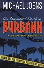 An Animated Death In Burbank: A Detective…