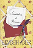 Adler, Elizabeth A.: Invitation to Provence