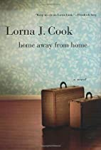 Home Away from Home by Lorna J. Cook