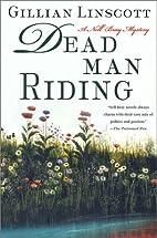 Dead Man Riding by Gillian Linscott
