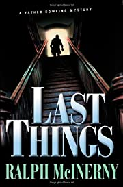 Last Things: A Father Dowling Mystery by…