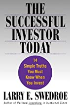 The Successful Investor Today: 14 Simple…