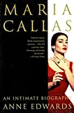 Edwards, Anne: Maria Callas: An Intimate Biography