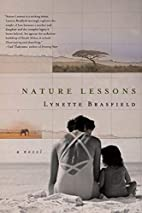 Nature Lessons: A Novel by Lynette Brasfield