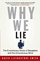 Why We Lie: The Evolutionary Roots of…