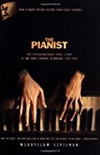 The Pianist: The Extraordinary True Story of…