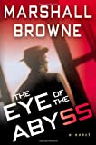 Browne, Marshall: The Eye of the Abyss (Franz Schmidt, 1)