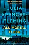 Spencer-Fleming, Julia: All Mortal Flesh