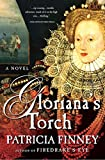 Finney, Patricia: Gloriana's Torch: A Novel
