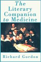 The Literary Companion to Medicine: An…