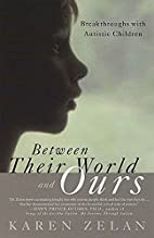 Between Their World and Ours: Breakthroughs…