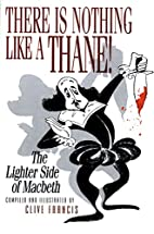 There Is Nothing Like a Thane!: The Lighter…