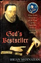 God's Bestseller: William Tyndale,…