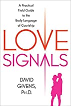 Love Signals: A Practical Field Guide to the…