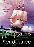 Lambdin, Dewey: The Captain's Vengeance: An Alan Lewrie Naval Adventure