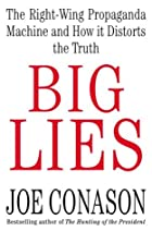 Big Lies: The Right-Wing Propaganda Machine…