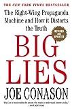 Conason, Joe: Big Lies: The Right-Wing Propaganda Machine and How It Distorts the Truth
