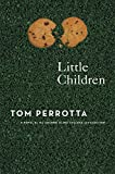 Tom Perrotta: Little Children: A Novel