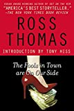 Thomas, Ross: The Fools in Town Are on Our Side