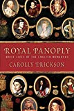 Erickson, Carolly: Royal Panoply: Brief Lives of the English Monarchs