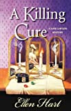 Hart, Ellen: A Killing Cure (Jane Lawless Mysteries)
