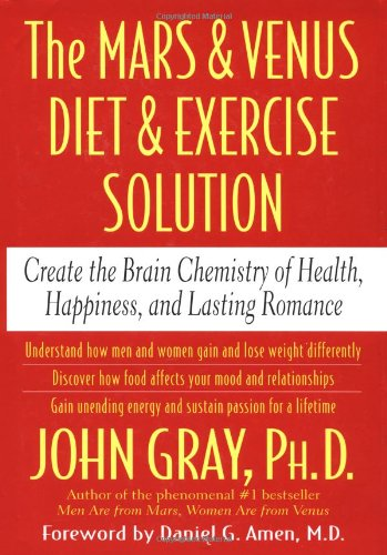 the-mars-and-venus-diet-and-exercise-solution-create-the-brain-chemistry-of-health-happiness-and-lasting-romance