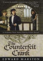 The Counterfeit Crank by Edward Marston