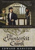 The Counterfeit Crank by Edward Marston