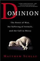 Dominion: The Power of Man, the Suffering of…