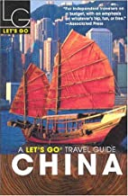 Let's Go China by Let's Go Inc.
