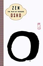 Zen: The Path of Paradox by Osho