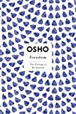 Osho: Freedom: The Courage to Be Yourself