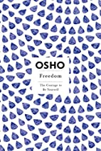 Freedom: The Courage to Be Yourself (Osho,…