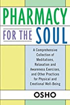 Pharmacy For the Soul: A Comprehensive…
